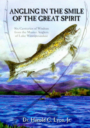 Angling in the Smile of the Great Spirit