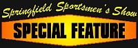 Special Show Feature at the Springfield Sportsmen's Show
